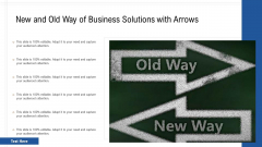 New And Old Way Of Business Solutions With Arrows Ppt PowerPoint Presentation Gallery Ideas PDF