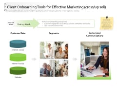 New Client Onboarding Automation Client Onboarding Tools For Effective Marketing Cross Up Sell Mockup PDF