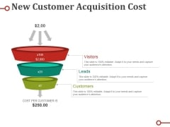 New Customer Acquisition Cost Ppt PowerPoint Presentation Ideas Gridlines