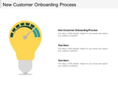 New Customer Onboarding Process Ppt PowerPoint Presentation Styles Show Cpb