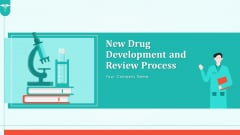 New Drug Development And Review Process Ppt PowerPoint Presentation Complete Deck With Slides