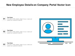 New Employee Details On Company Portal Vector Icon Ppt PowerPoint Presentation Icon Layouts PDF