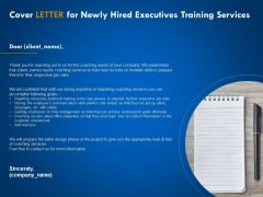 New Employee Onboard Cover Letter For Newly Hired Executives Training Services Ppt Summary Smartart PDF