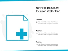 New File Document Inclusion Vector Icon Ppt PowerPoint Presentation Gallery Icons PDF