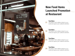 New Food Items Launched Promotion At Restaurant Ppt PowerPoint Presentation File Information PDF