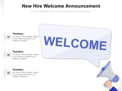 New Hire Welcome Announcement Ppt PowerPoint Presentation Styles Show PDF
