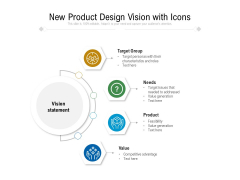 New Product Design Vision With Icons Ppt PowerPoint Presentation Gallery Vector PDF