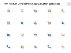 New Product Development Cost Evaluation Icons Slide Ppt PowerPoint Presentation Ideas Topics