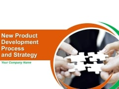 New Product Development Process And Strategy Ppt PowerPoint Presentation Complete Deck With Slides