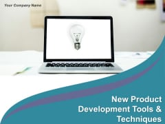 New Product Development Tools And Techniques Ppt PowerPoint Presentation Complete Deck With Slides