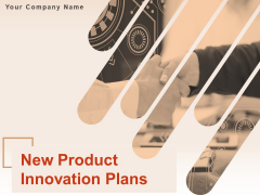 New Product Innovation Plans Ppt PowerPoint Presentation Complete Deck With Slides