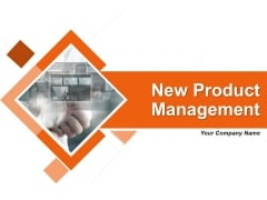 New Product Management Ppt PowerPoint Presentation Complete Deck With Slides
