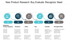 New Product Research Buy Evaluate Recognize Need Ppt Powerpoint Presentation Styles Microsoft