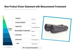New Product Vision Statement With Measurement Framework Ppt PowerPoint Presentation File Graphics Design PDF