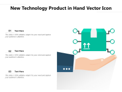New Technology Product In Hand Vector Icon Ppt PowerPoint Presentation File Summary PDF