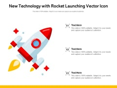 New Technology With Rocket Launching Vector Icon Ppt PowerPoint Presentation Slides Smartart PDF