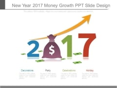 New Year 2017 Money Growth Ppt Slide Design