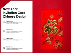 New Year Invitation Card Chinese Design Ppt PowerPoint Presentation Ideas Vector PDF