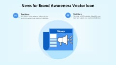News For Brand Awareness Vector Icon Ppt PowerPoint Presentation Icon Deck PDF
