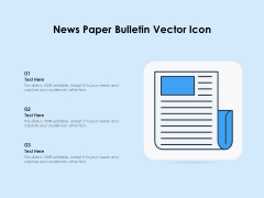 News Paper Bulletin Vector Icon Ppt PowerPoint Presentation Gallery Outline PDF
