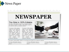 News Paper Ppt PowerPoint Presentation Styles Outfit