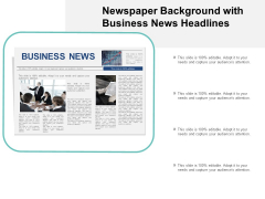 Newspaper Background With Business News Headlines Ppt PowerPoint Presentation Infographics Portrait