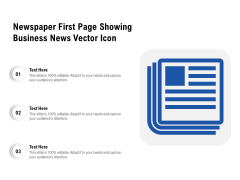 Newspaper First Page Showing Business News Vector Icon Ppt PowerPoint Presentation Gallery Background Image PDF