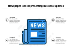 Newspaper Icon Representing Business Updates Ppt PowerPoint Presentation File Samples PDF