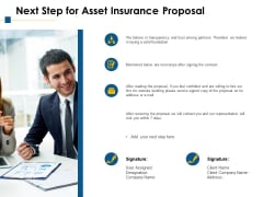 Next Step For Asset Insurance Proposal Ppt PowerPoint Presentation File Design Templates