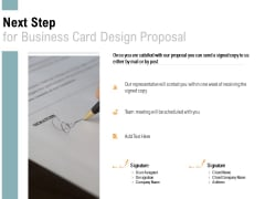 Next Step For Business Card Design Proposal Agenda Ppt PowerPoint Presentation Infographics Infographics