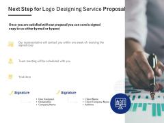 Next Step For Logo Designing Service Proposal Ppt PowerPoint Presentation Portfolio Format Ideas