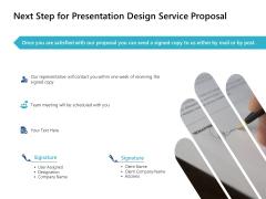 Next Step For Presentation Design Service Proposal Ppt PowerPoint Presentation Inspiration Slide Download