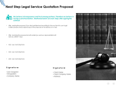 Next Step Legal Service Quotation Proposal Ppt PowerPoint Presentation Styles Smartart
