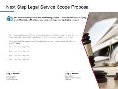Next Step Legal Service Scope Proposal Ppt PowerPoint Presentation Slides Model