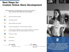 Next Steps For Custom Online Store Development Ppt PowerPoint Presentation File Good