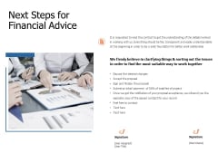 Next Steps For Financial Advice Ppt Powerpoint Presentation Visual Aids Backgrounds