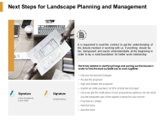 Next Steps For Landscape Planning And Management Ppt PowerPoint Presentation Professional Pictures