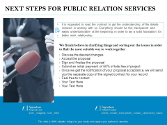 Next Steps For Public Relation Services Ppt PowerPoint Presentation Layouts Picture