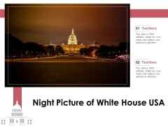Night Picture Of White House USA Ppt PowerPoint Presentation Show Display PDF