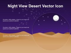 Night View Desert Vector Icon Ppt PowerPoint Presentation Icon Smartart