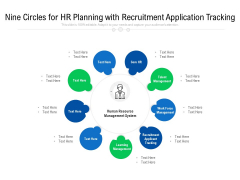 Nine Circles For HR Planning With Recruitment Application Tracking Ppt PowerPoint Presentation File Inspiration PDF