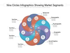 Nine Circles Infographics Showing Market Segments Ppt PowerPoint Presentation File Shapes PDF