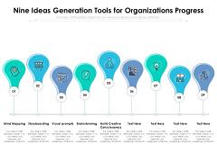 Nine Ideas Generation Tools For Organizations Progress Ppt PowerPoint Presentation File Example PDF