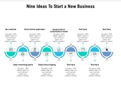 Nine Ideas To Start A New Business Ppt PowerPoint Presentation Portfolio File Formats PDF