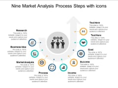 Nine Market Analysis Process Steps With Icons Ppt Powerpoint Presentation Summary Display