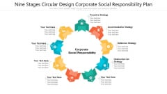 Nine Stages Circular Design Corporate Social Responsibility Plan Ppt PowerPoint Presentation File Smartart PDF