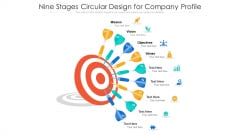 Nine Stages Circular Design For Company Profile Ppt PowerPoint Presentation Gallery Slideshow PDF