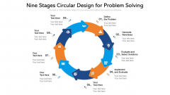 Nine Stages Circular Design For Problem Solving Ppt PowerPoint Presentation File Brochure PDF