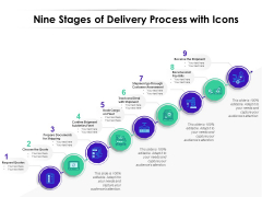 Nine Stages Of Delivery Process With Icons Ppt PowerPoint Presentation Styles Graphics Tutorials PDF