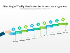 Nine Stages Weekly Timeline For Performance Management Ppt PowerPoint Presentation File Format Ideas PDF